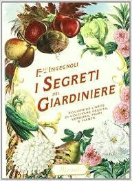 I segreri del Giardiniere_ingegnoli_Vìride_Andrea_di_Salvo