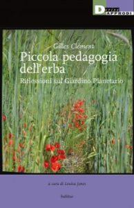 Piccola Pedagogia dell'erba Gilles Clémet