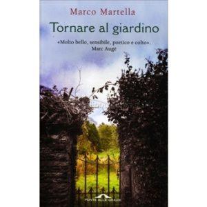 Tornare al giardino Marco Martella