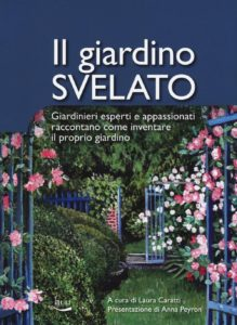 Il giardino svelato, Giardinieri esperti e appassionati