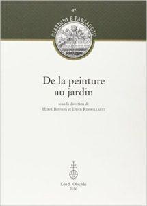 De la peinture au jardin Broché, Brunon Hervée, Ribouillault Denis