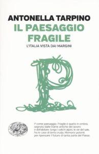 paesaggio fragile Tarpino DI Salvo Andrea Vìride