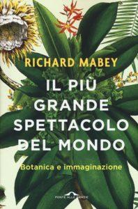 Richard Mabey_Botanica e immaginazione_Vìride Andrea Di Salvo