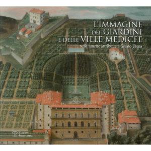 L'immagine dei giardini e delle ville medicee nelle lunette attribuite a Giusto Utens_Vìride_Andrea_Di_SAlvo