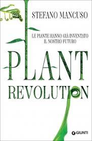Plant Revolution_stefano_Mancuso_Vìride_Andrea_di_Salvo