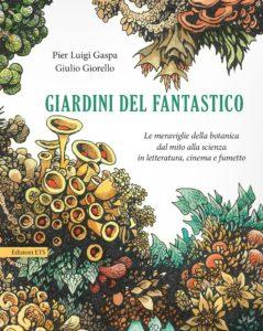 Giardini del fantastico_ETS_per_Vìride_Andrea Di Salvo_il Manifesto