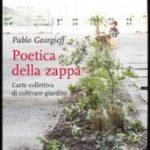 Poetica della zappa_Pablo Gerofgief Coloco_Vìride_Andrea_di_salvo