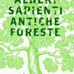 Il bosco di Zovi. Mosaico di presenze