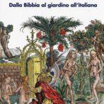 Il giardino come storia di Carlo Tosco