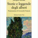 Jacques Brosse. Alberi in risonanza