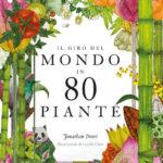 La distinzione delle piante. 80 in viaggio botanico