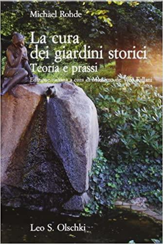 Questa immagine ha l'attributo alt vuoto; il nome del file è Michael-Rohde-La-cura-dei-giardini-storici_VIRIDE-Andrea-Di-Salvo.jpg